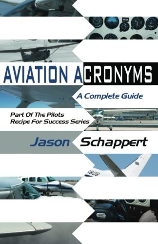 9781460974865: Aviation Acronyms (Pilots Recipe for Success Series)