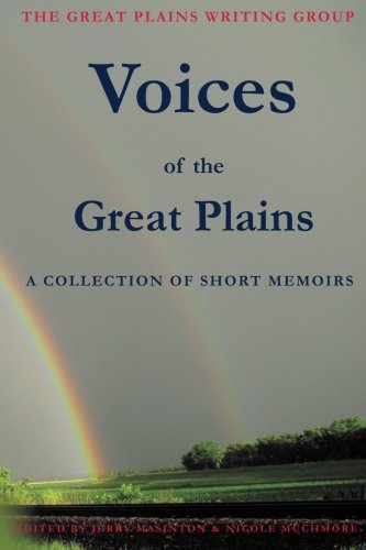 Voices of the Great Plains: A Collection: Pierce, Tony R.;