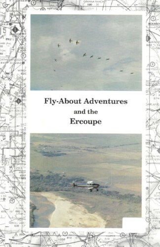 """Fly-About Adventures and the Ercoupe: Flying the """"open cockpit convertable"""" Ercoupe: Paul..."""