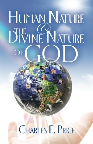 9781460980514: Human Nature and the Divine Nature of God