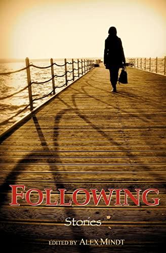 Following: Stories: Mindt, Alex, Tullman,