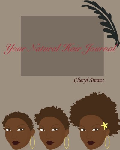 9781460982785: Your Natural Hair Journal: The First Year