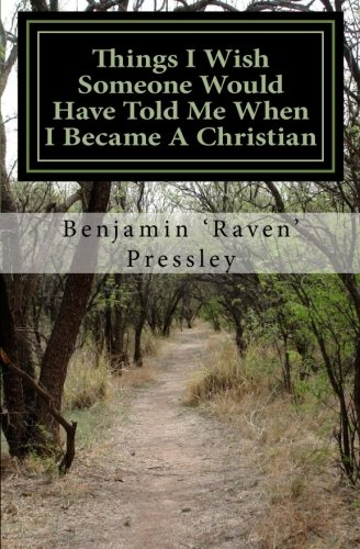 9781460983508: Things I wish Someone Would Have Told Me When I Became A Christian