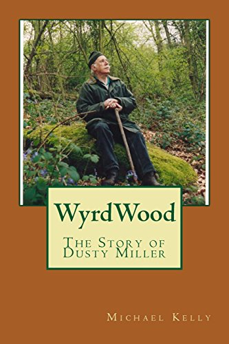 9781460983782: WyrdWood: The Story of Dusty Miller
