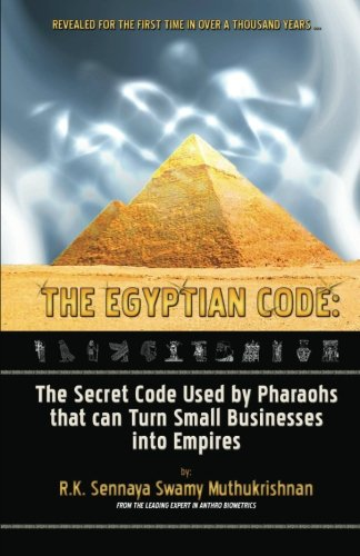 9781460987469: The Egyptian Code: The Secret Code Used by Pharaohs that Can Turn Small Businesses Into Empires