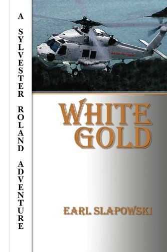 9781460989197: White Gold: A Sylvester Roland Adventure
