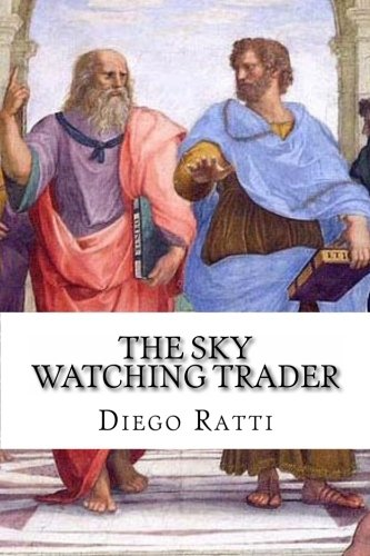 9781460991077: The Sky Watching Trader