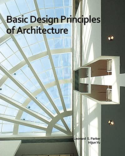 9781460992371: Basic Design Principles of Architecture
