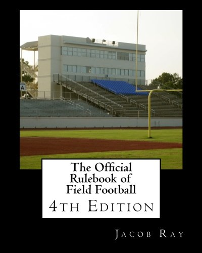 9781460996607: The Official Rulebook of Field Football