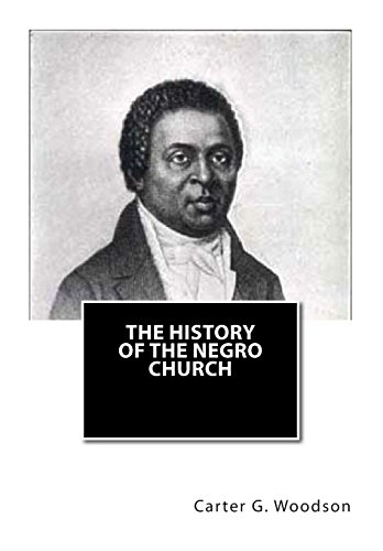 9781460996973: The History of the Negro Church