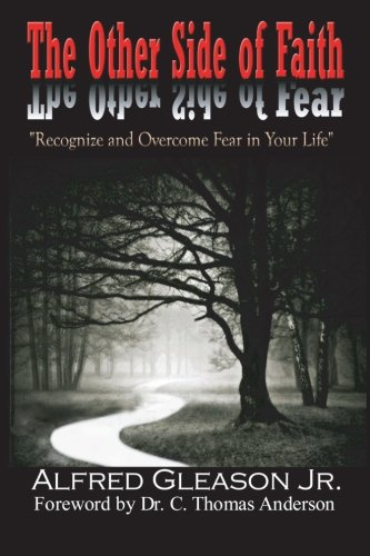 9781460998052: The Other Side of Faith: Recognize & Overcome Fear In Your Life