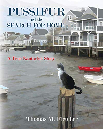 9781460998694: Pussifur and the Search for Home: A True Nantucket Story