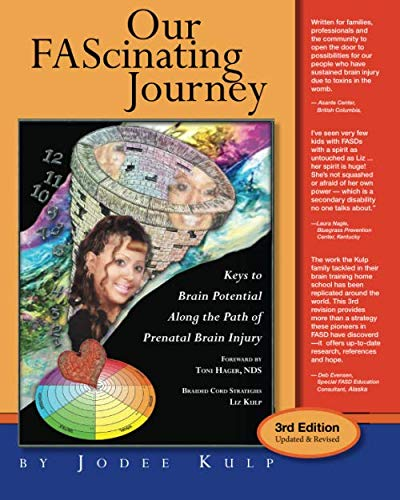 9781460998847: Our FAScinating Journey: Keys to Brain Potential Along the Path of Prenatal Brain Injury