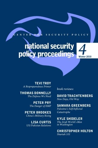 9781460999004: National Security Policy Proceedings: Winter 2010