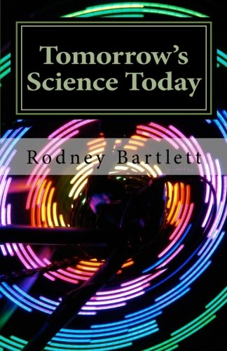 9781460999455: Tomorrow's Science Today