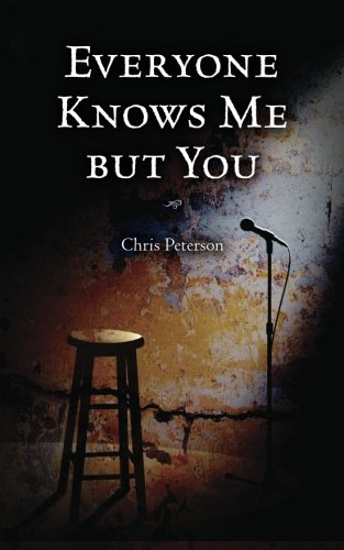 Everyone Knows Me But You: Peterson, Chris