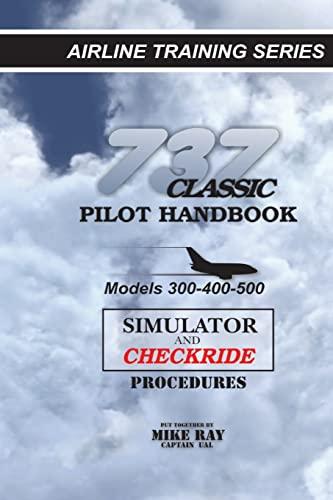9781461002635: 737 Classic Pilot Handbook: Simulator and Checkride Procedures