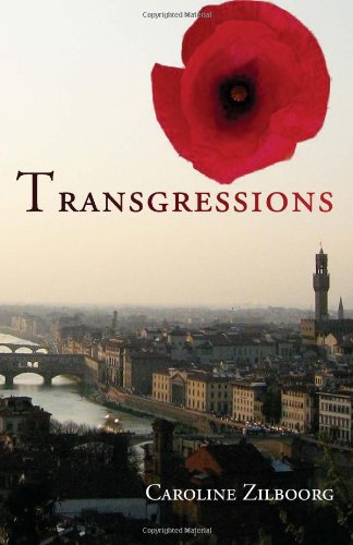 9781461004646: Transgressions: Her story, his story, a love story, a war story