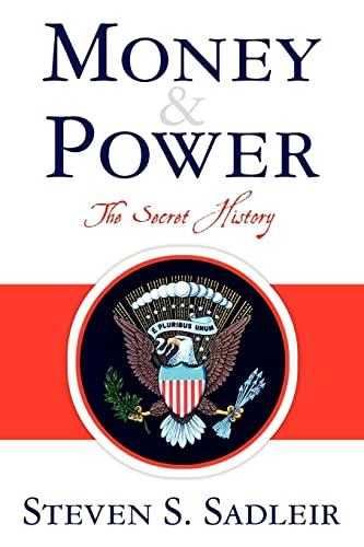 9781461005544: Money & Power: The Secret History
