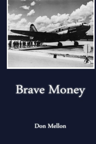 Brave Money: Don Mellon