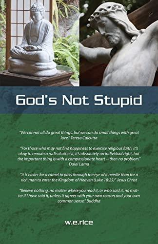 9781461008286: God's Not Stupid