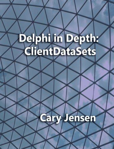 9781461008583: Delphi in Depth: ClientDataSets
