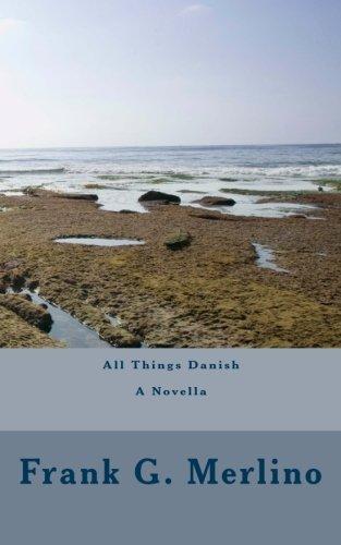 9781461012542: All Things Danish: A Novella