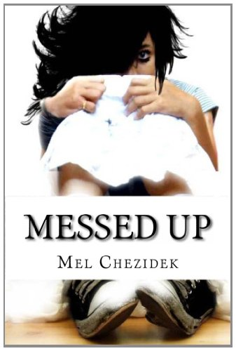 9781461013044: Messed Up: An Inside Look at Life in a Florida Middle School