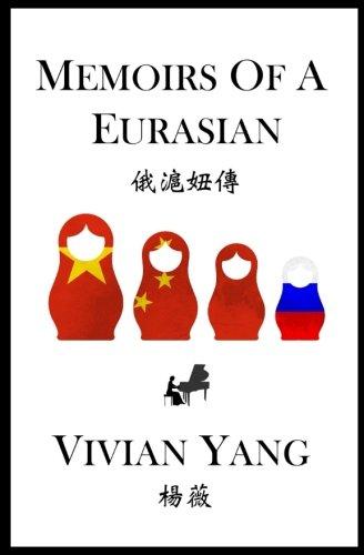 9781461013419: Memoirs of a Eurasian: A Novel