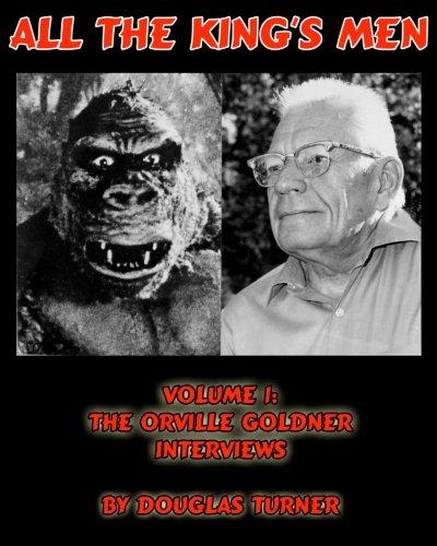 9781461013822: All the King's Men: volume 1: The Orville Goldner Interviews