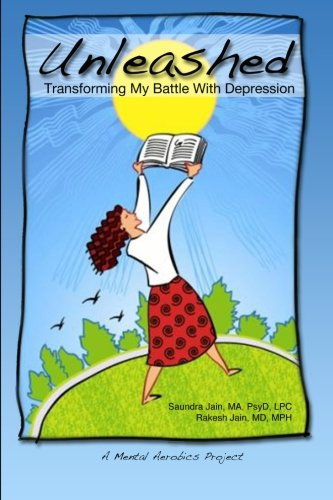 9781461014812: Unleashed: Transforming My Battle With Depression