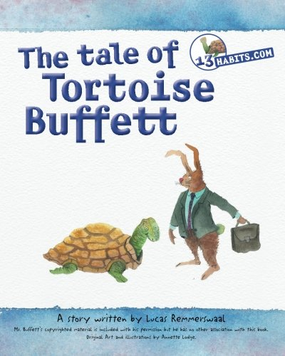The tale of Tortoise Buffett: Inspired by: Remmerswaal, Lucas; Lodge,