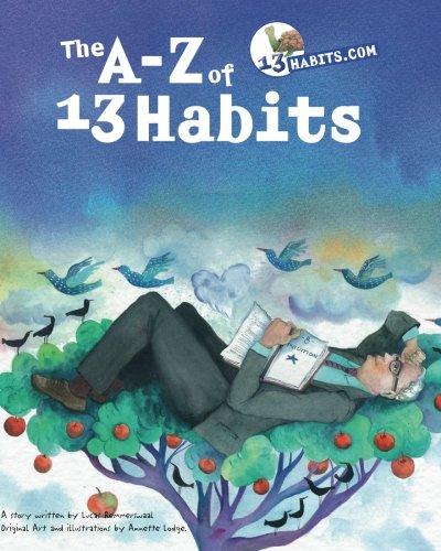 The A-Z of 13 Habits: Inspired by Warren Buffett: Remmerswaal, Lucas