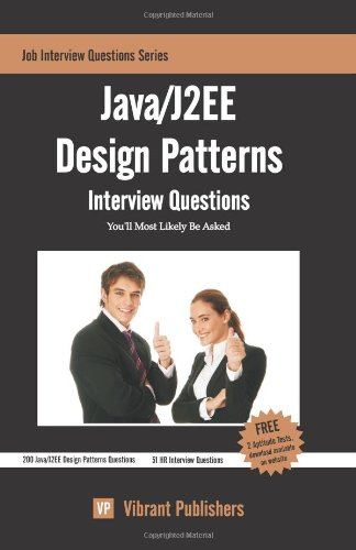 9781461016670: Java/J2EE Design Patterns Interview Questions You'll Most Likely Be Asked