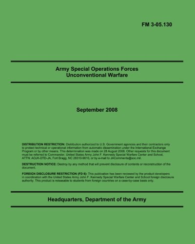 9781461019138: Army Special Operations Forces Unconventional Warfare: FM 3-05.130