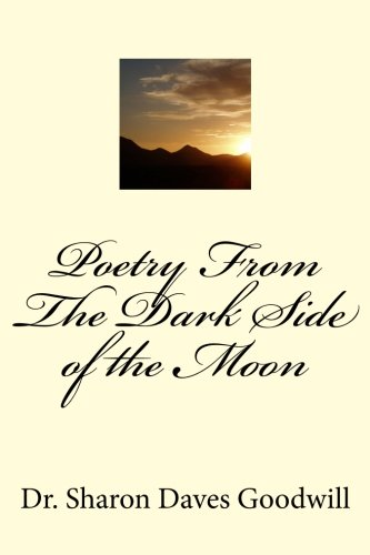 9781461020516: Poetry From The Dark Side of the Moon: Poetry From The Dark Side of the Moon