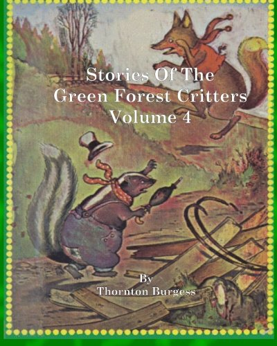 9781461021124: Stories of the Green Forest Critters: Volume 4