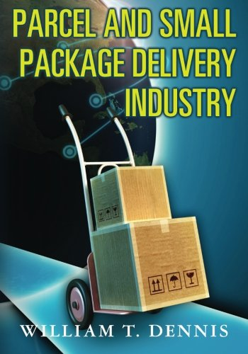 9781461021544: Parcel and Small Package Delivery Industry