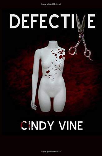 Defective: Cindy Vine