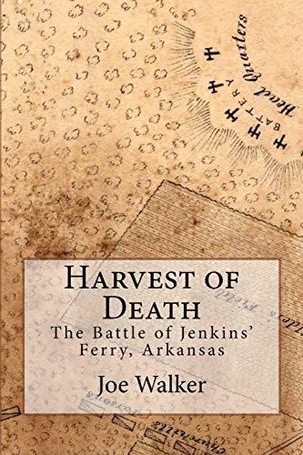 9781461021902: Harvest of Death: The Battle of Jenkins' Ferry, Arkansas