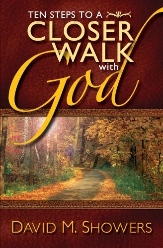 9781461022763: Ten Steps to a Closer Walk With God