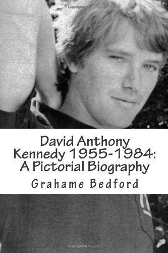 9781461025849: David Anthony Kennedy 1955-1984: A Pictorial Biography