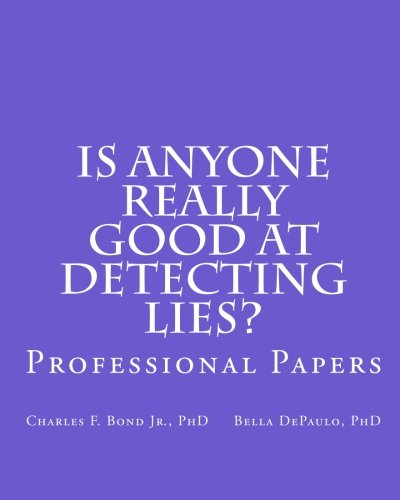 9781461026242: Is Anyone Really Good at Detecting Lies?: Professional Papers
