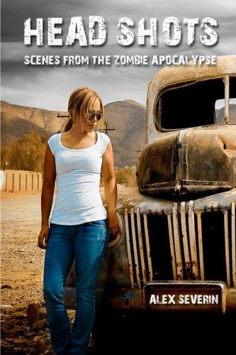 9781461026778: Head Shots : Scenes from the Zombie Apocalypse: a zombie novella