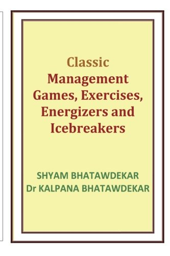 9781461029946: Classic Management Games, Exercises, Energizers and Icebreakers