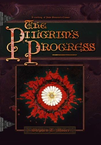 The Pilgrim's Progress: Stephen Terence Moore