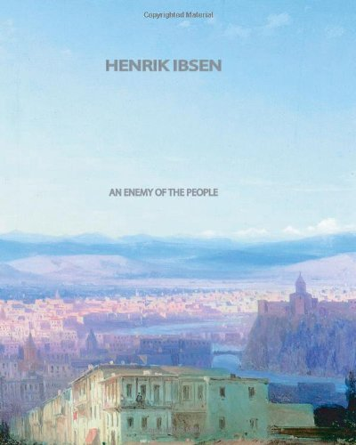 An Enemy of the People (1461036720) by Henrik Ibsen