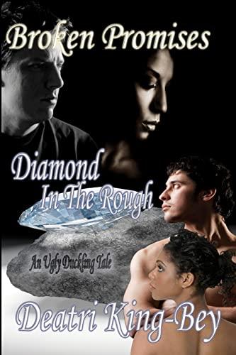9781461039587: Broken Promises Diamond In The Rough