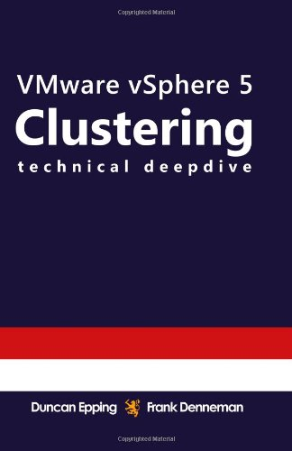9781461040323: VMware vSphere 5 Clustering Technical Deepdive: (Full Color): Volume 2