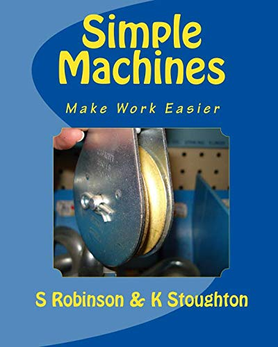 9781461040392: Simple Machines: Make Work Easier